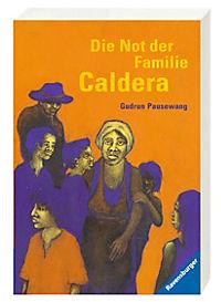 Die Not der Familie Caldera - Produktdetailbild 2