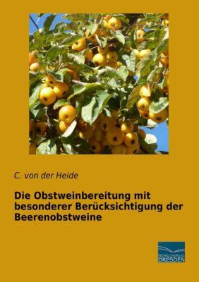 Die Obstweinbereitung mit besonderer Berücksichtigung der Beerenobstweine