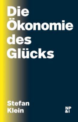 Die Ökonomie des Glücks - Stefan Klein pdf epub