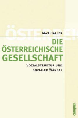 Die österreichische Gesellschaft, Max Haller