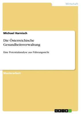 Die Österreichische Gesundheitsverwaltung, Michael Harnisch