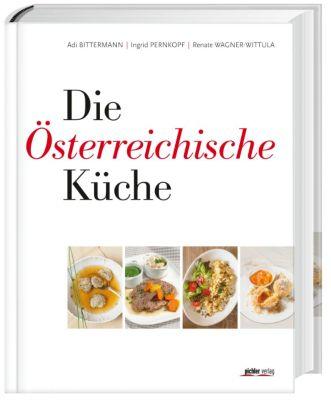 Die Österreichische Küche, Adi Bittermann, Ingrid Pernkopf, Renate Wagner-Wittula