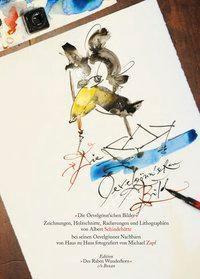 Die Oevelgönn'schen Bilder, Zeichnungen, Holzschnitte, Radierungen und Lithographien von Albert Schindehütte, Albert Schindehütte, Michael Zapf