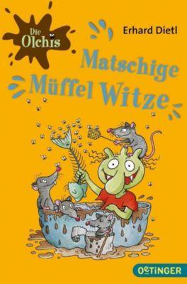 Die Olchis - Matschige Müffelwitze, Erhard Dietl