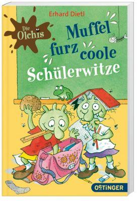 Die Olchis - Muffelfurzcoole Schülerwitze, Erhard Dietl