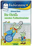 Die Olchis - Sonne, Mond und Sterne Band 3: Die Olchis werden Fußballmeister