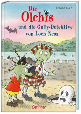 Die Olchis und die Gully-Detektive von Loch Ness - Erhard Dietl  