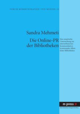 Die Online-PR der Bibliotheken, Sandra Mehmeti