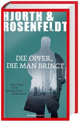 Die Opfer, die man bringt, Michael Hjorth, Hans Rosenfeldt