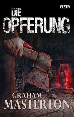 Die Opferung - Graham Masterton  