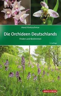 Die Orchideen Deutschlands - Horst Kretzschmar |