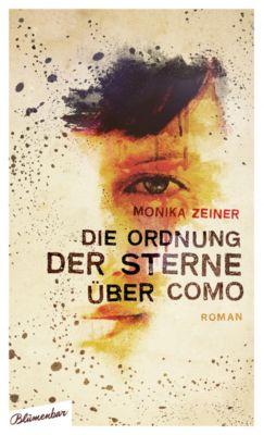 Die Ordnung der Sterne über Como, Monika Zeiner