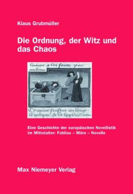 Die Ordnung, der Witz und das Chaos, Klaus Grubmüller