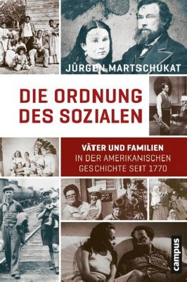 Die Ordnung des Sozialen, Jürgen Martschukat