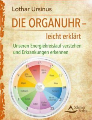 Die Organuhr - leicht erklärt, Lothar Ursinus
