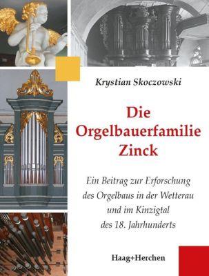 Die Orgelbauerfamilie Zinck, Krystian Skoczowski