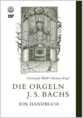 Die Orgeln J. S. Bachs, Christoph Wolff, Markus Zepf