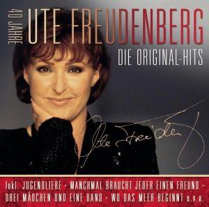 Die Original Hits - 40 Jahre Ute Freudenberg, Ute Freudenberg