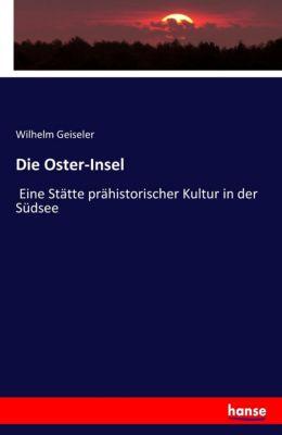 Die Oster-Insel, Wilhelm Geiseler
