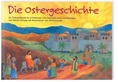 Die Ostergeschichte, Renate Schupp, Astrid Krömer