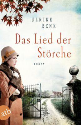 Die Ostpreußen Saga: Das Lied der Störche, Ulrike Renk
