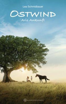 Die Ostwind-Reihe: Ostwind - Aris Ankunft, Lea Schmidbauer