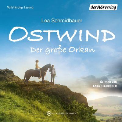 Die Ostwind-Reihe: Ostwind - Der große Orkan(Hörbuch-Download) - Lea Schmidbauer |