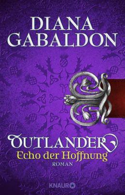 Die Outlander-Saga: Outlander - Echo der Hoffnung, Diana Gabaldon