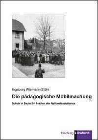 Die pädagogische Mobilmachung - Ingeborg Wiemann-Stöhr pdf epub