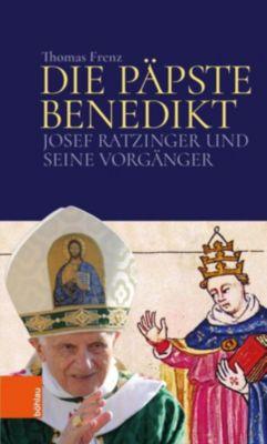 Die Päpste Benedikt - Thomas Frenz |