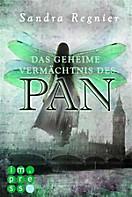 Die Pan-Trilogie, Band 1: Das geheime Vermächtnis des Pan
