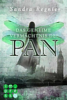 Die Pan-Trilogie: Die Pan-Trilogie, Band 1: Das geheime Vermächtnis des Pan