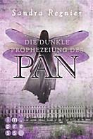 Die Pan-Trilogie: Die Pan-Trilogie, Band 2: Die dunkle Prophezeiung des Pan