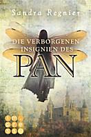 Die Pan-Trilogie: Die Pan-Trilogie, Band 3: Die verborgenen Insignien des Pan