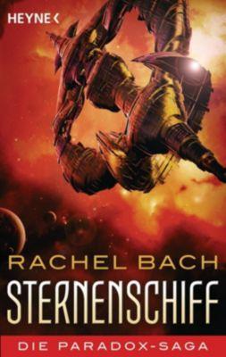 Die Paradox-Saga - Sternenschiff - Rachel Bach |