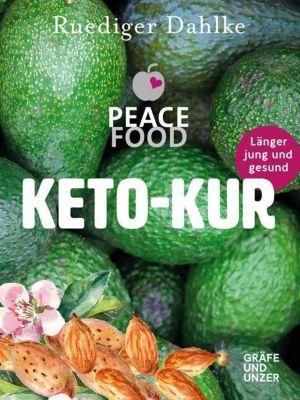 Die Peace Food Keto-Kur, Ruediger Dahlke