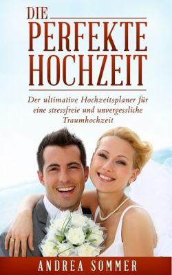 Die perfekte Hochzeit, Andrea Sommer