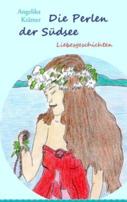 Die Perlen der Südsee, Angelika Krämer