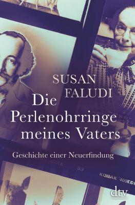 Die Perlenohrringe meines Vaters, Susan Faludi