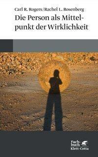 Die Person als Mittelpunkt der Wirklichkeit