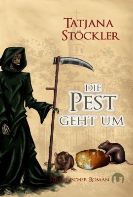 Die Pest geht um, Tatjana Stöckler