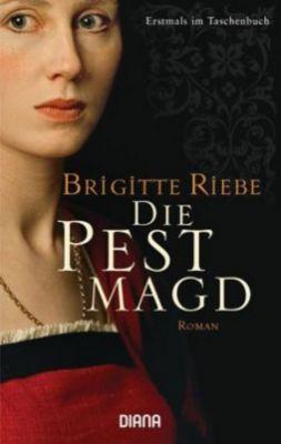 Die Pestmagd, Brigitte Riebe