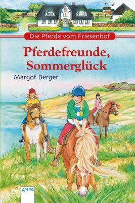 Die Pferde vom Friesenhof Pferdefreunde, Sommerglück Buch