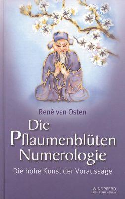 Die Pflaumenblüten Numerologie, René van Osten