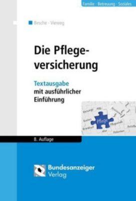 Die Pflegeversicherung, Andreas Besche, Kristina Vieweg