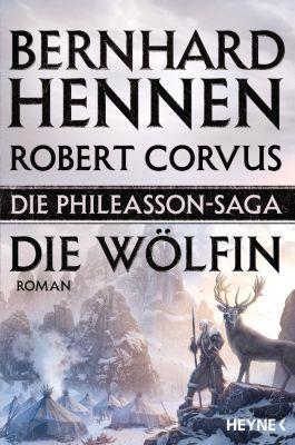 Die Phileasson Saga - Die Wölfin, Bernhard Hennen, Robert Corvus