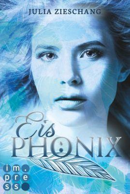 Die Phönix-Saga: Eisphönix (Die Phönix-Saga 2), Julia Zieschang
