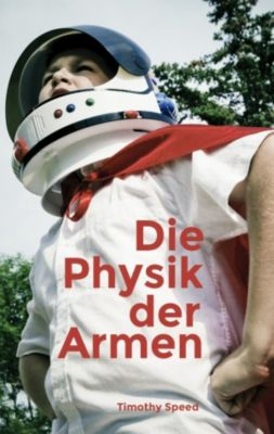 Die Physik der Armen, Timothy Speed
