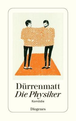 Die Physiker - Friedrich Dürrenmatt |