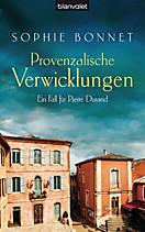 Die Pierre Durand Bände: Provenzalische Verwicklungen